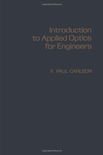 9780121600501: Introduction to Applied Optics for Engineers