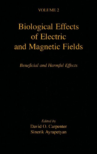 9780121602628: Biological Effects of Electric and Magnetic Fields, Volume 2: Beneficial and Harmful Effects