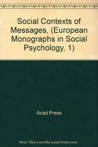 9780121612504: Social Contexts of Messages, (European Monographs in Social Psychology, 1)