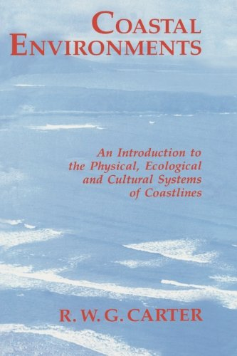 9780121618568: Coastal Environments: An Introduction to the Physical, Ecological, and Cultural Systems of Coastlines