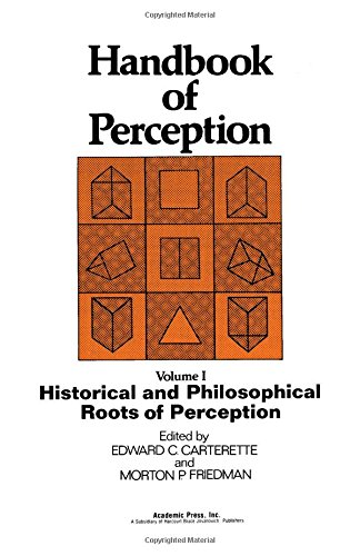 9780121619015: Handbook of Perception: Historical and Philosophical Roots of Perception v. 1