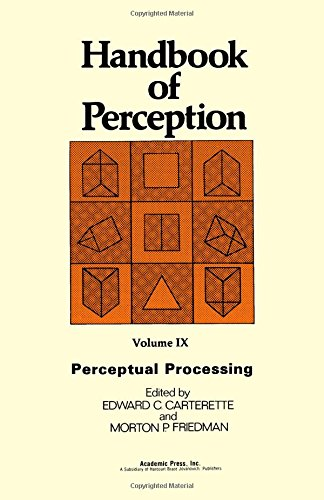 9780121619091: Handbook of Perception: Perceptual Processing, Vol. 9