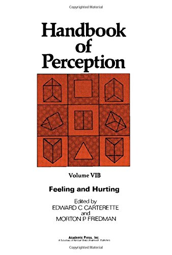 9780121619220: Handbook of Perception: Feeling and Hurting v. 6B (Handbook of perception ; v. 6B)