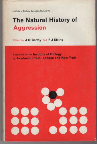 9780121623500: The Natural History of Aggression