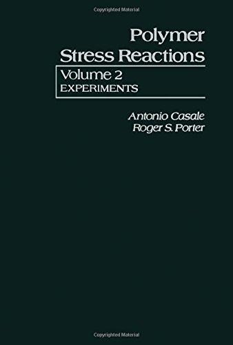 9780121628024: Polymer Stress Reaction: Experiments v. 2