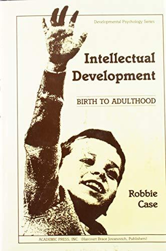 9780121628802: Intellectual Development: Birth to Adulthood (Developmental Psychology)