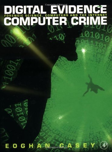 9780121628857: Digital Evidence and Computer Crime: Forensic Science, Computers and the Internet