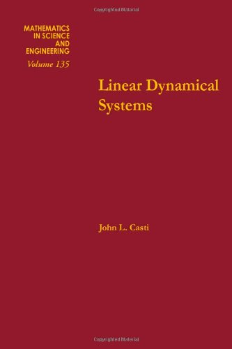 9780121634513: Linear dynamical systems, Volume 135 (Mathematics in Science and Engineering)
