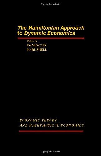 9780121636500: The Hamiltonian Approach to Dynamic Economics (Economic Theory and Mathematical Economics)