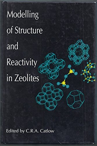 9780121641405: Modeling of Structure and Reactivity in Zeolites