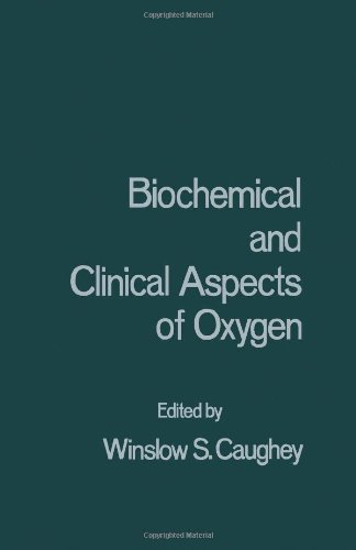 9780121643805: Biochemical and Clinical Aspects of Oxygen