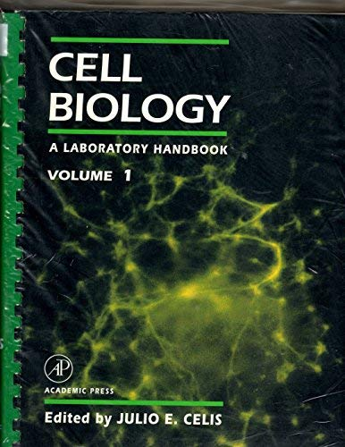 9780121647155: Cell Biology: A Laboratory Handbook