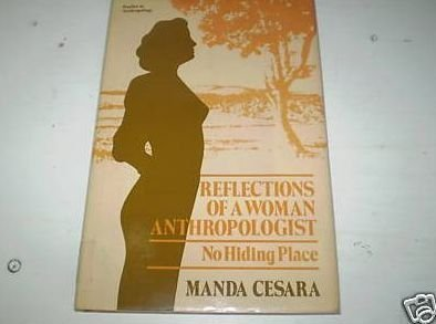 9780121648800: Reflections of a Woman Anthropologist: No Hiding Place (Studies in anthropology)