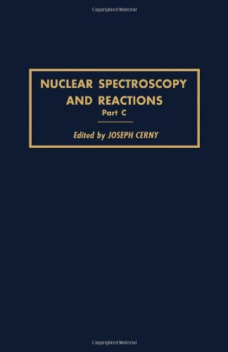 9780121652036: Nuclear Spectroscopy and Reactions: Pt. C (Pure & Applied Physics)