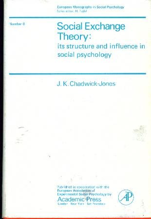 9780121663506: Social Exchange Theory: Its Structure and Influence in Social Psychology.