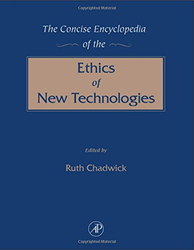 9780121663551: The Concise Encyclopedia of the Ethics of New Technologies
