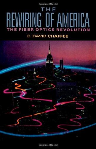 9780121663605: Rewiring of America: The Fiber Optics Revolution