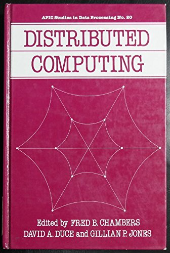 9780121673505: Distributed Computing (Apic Studies in Data Processing)