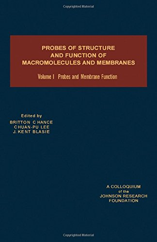 9780121678012: Probes of Structure and Function of Macromolecules and Membranes: Probes and Membrane Function v. 1