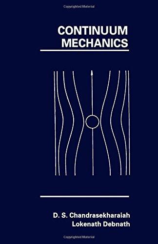 Continuum Mechanics: Chandrasekharaiah, D. S.,