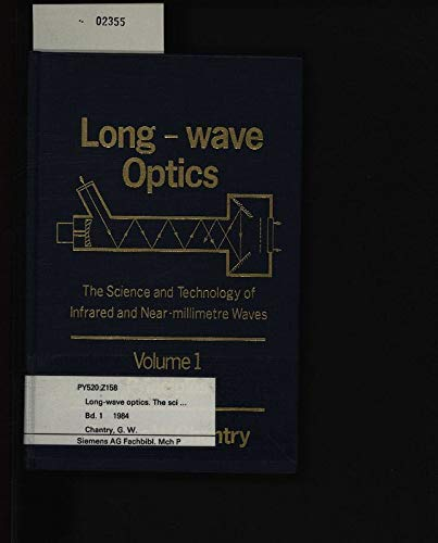 9780121681029: Long Wave Optics: The Science and Technology of Infrared and Near-Millimeter Waves : Applications