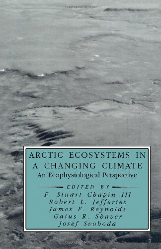 9780121682507: Arctic Ecosystems in a Changing Climate: An Ecophysiological Perspective (Physiological Ecology)