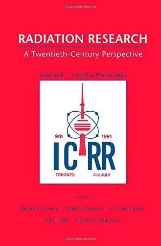 9780121685621: Radiation Research : A Twentieth-Century Perspective, Vol. II: Congress Proceedings (vol 11)