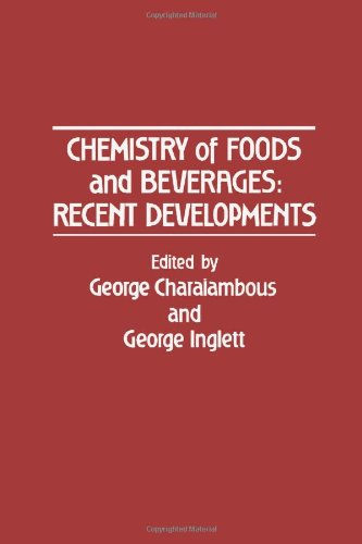 9780121690809: Chemistry of Foods and Beverages: Recent Developments