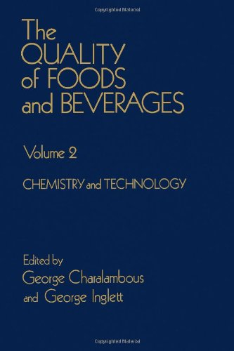 9780121691028: The Quality of Foods and Beverages: Chemistry and Technology, Vol.2