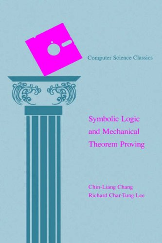 9780121703509: Symbolic Logic and Mechanical Theorem Proving (Computer Science and Applied Mathematics)