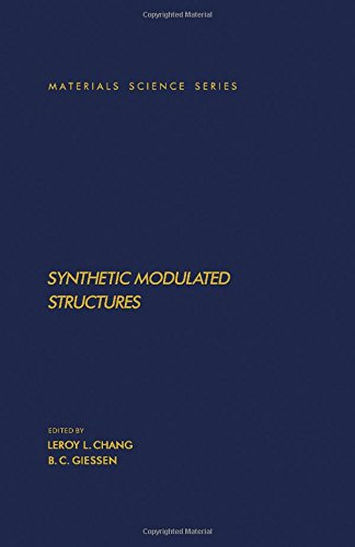 9780121704704: Synthetic Modulated Structures (Materials Science and Technology Series)