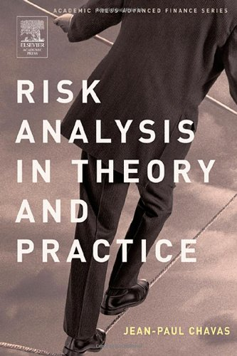 9780121706210: Risk Analysis in Theory and Practice (Academic Press Advanced Finance)