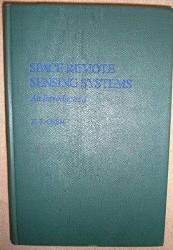 9780121708801: Space Remote Sensing Systems: An Introduction