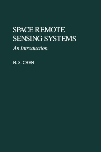 9780121708818: Space Remote Sensing Systems: An Introduction