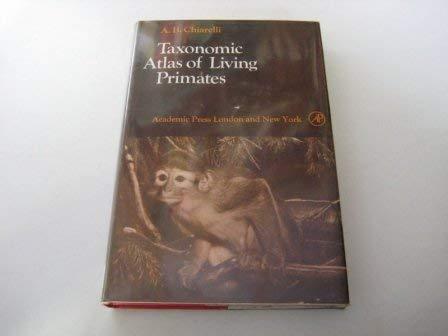 9780121725501: Taxonomic Atlas of Living Primates