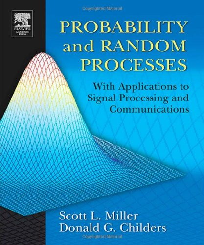 9780121726515: Probability and Random Processes: With Applications to Signal Processing and Communications