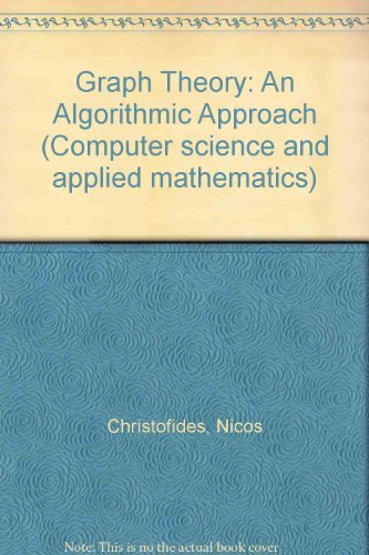 9780121743505: Graph Theory: An Algorithmic Approach (Computer science and applied mathematics)