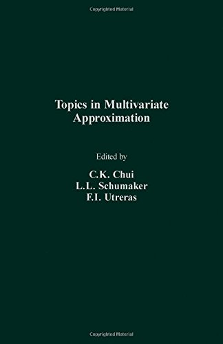 9780121745851: Topics in Multivariate Approximation