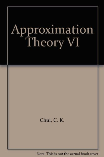9780121745868: Approximation Theory VI