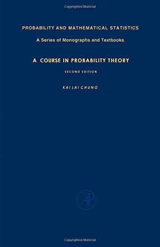 9780121746506: A Course in Probability Theory, Second Edition (Probability and Mathematical Statistics, 21)