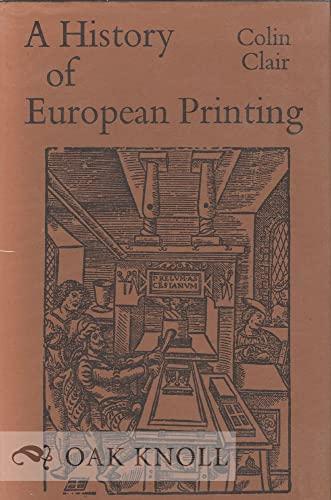 A History of European Printing: Clair, Colin