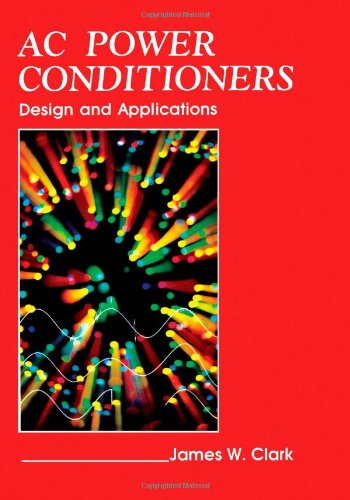 9780121754600: Ac Power Conditioners: Design and Applications