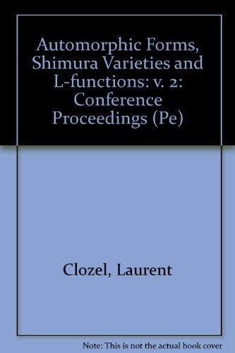 9780121766528: Automorphic Forms, Shimura Varieties and L-Functions: Proceedings of a Conference Held at the University of Michigan, Ann Arbor, July 6-16, 1988 (Pe)
