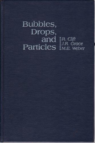 9780121769505: Bubbles, Drops, and Particles