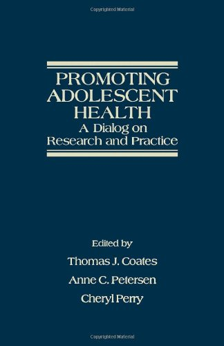 9780121773809: Promoting Adolescent Health: A Dialog on Research and Practice