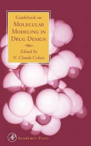 9780121782450: Guidebook on Molecular Modeling in Drug Design