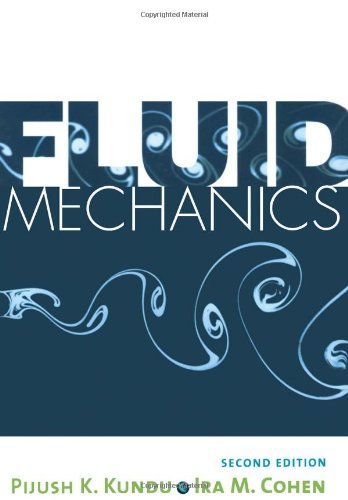 Fluid Mechanics, Second Edition: Pijush K. Kundu