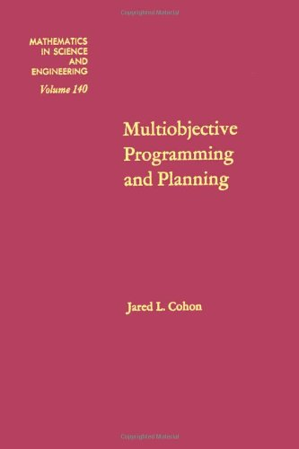 9780121783501: Multiobjective programming and planning, Volume 140 (Mathematics in Science and Engineering)