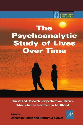 9780121784102: The Psychoanalytic Study of Lives Over Time: Clinical and Research Perspectives on Children Who Return to Treatment in Adulthood (Practical Resources for the Mental Health Professional)