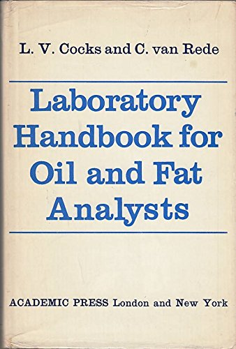 Laboratory Handbook for Oil and Fat Analysts: Cocks, L.V. &